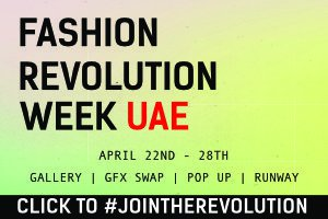 Fashion Revolution Week UAE